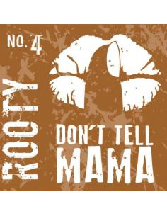 Rooty Aroma Don't Tell Mama da 30ml Liquido Scomposto