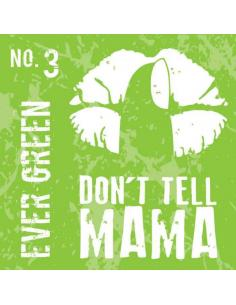 Ever Green Aroma Don't Tell Mama da 30ml Liquido Scomposto