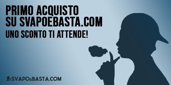 Primo acquisto online sul nostro sito web Svapo e Basta, affrettati uno sconto ti attende!