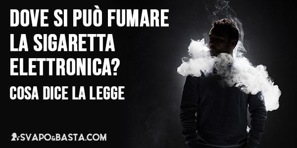 Dove si può fumare la sigaretta elettronica? Cosa dice la Legge