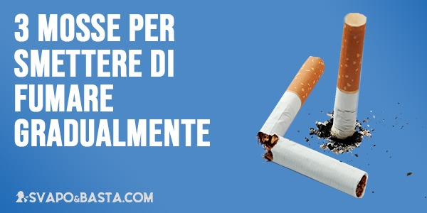 3 mosse per smettere di fumare gradualmente